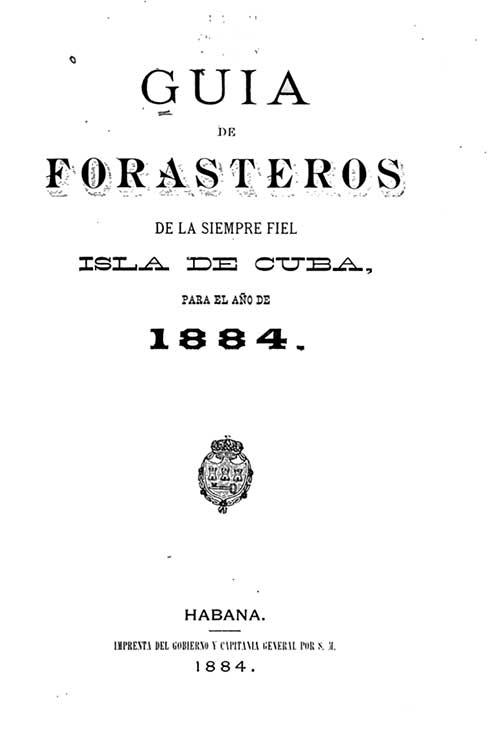 1884 Guiia de Forasteros and Jose Mier Book